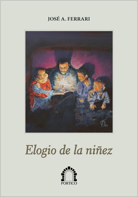 Elogio de la niñez, José Alberto Ferrari